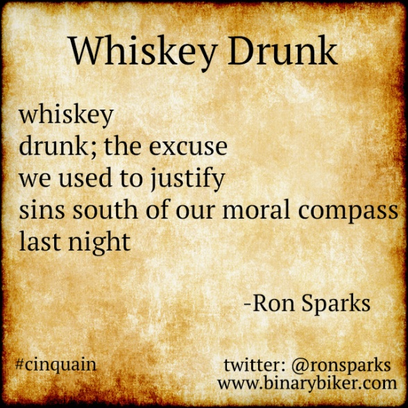 Whiskey Drunk - a poem by Ron Sparks