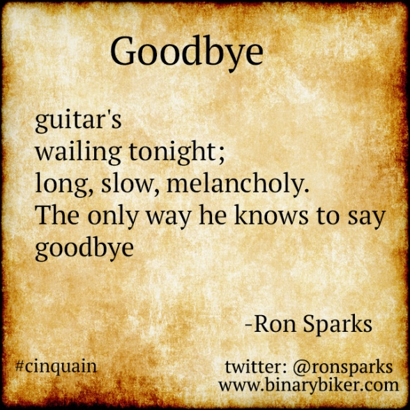 Goodbye - a poem by Ron Sparks