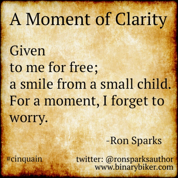 A Moment of Clarity (a poem by Ron Sparks)